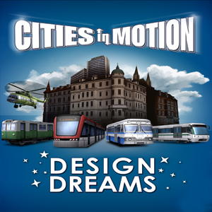 Cities in Motion Design Dreams