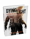 Techland Announces Dying Light Prequel Novel