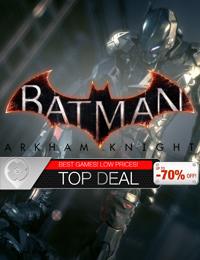 Top Deal | Batman: Arkham Knight