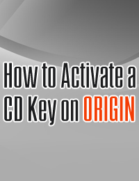 Quick Guide | How to Activate a CD Key on Origin