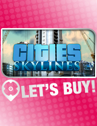 Let's Buy! | Cities: Skylines