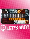 Let's Buy! | Battlefield Hardline
