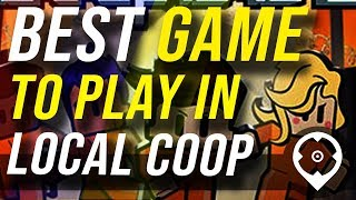 10 Great Games with Local Co-op to Play with Your Buddies