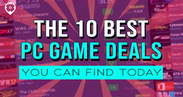 The 10 Best PC Game Deals You Can Find Today