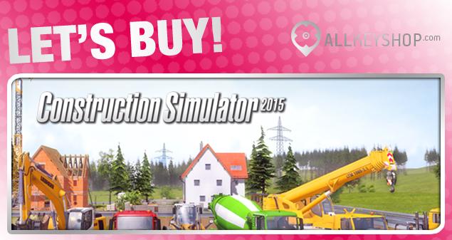 Let's Buy! | Construction Simulator 2015 CD Key