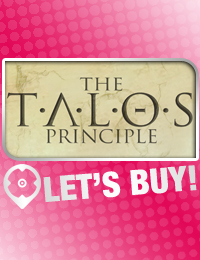 QUICK GUIDE | HOW TO BUY THE TALOS PRINCIPLE CD KEY