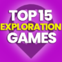 15 of the Best Exploration Games and Compare Prices
