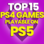 15 of the Best PS4 Games playable on PS5 and Compare Prices