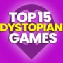 15 of the Best Dystopian Games and Compare Prices