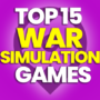 15 of the Best War Simulation Games and Compare Prices
