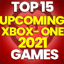 15 of the Best Upcoming 2021 Xbox One Games and Compare Prices