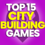 15 of the Best City-Building Games and Compare Prices