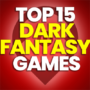15 of the Best Dark Fantasy Games and Compare Prices