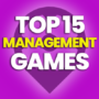 15 of the Best Management Games and Compare Prices