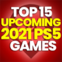15 of the Best Upcoming 2021 PS5 Games and Compare Prices