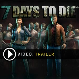 Buy 7 Days to Die CD Key Compare Prices