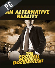 An Alternative Reality The Football Manager Documentary