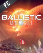 Ballistic Mini Golf