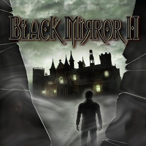 Buy Black Mirror 2 CD Key Compare Prices
