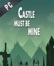 Castle Must Be Mine