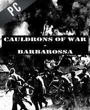 Cauldrons Of War Barbarosa