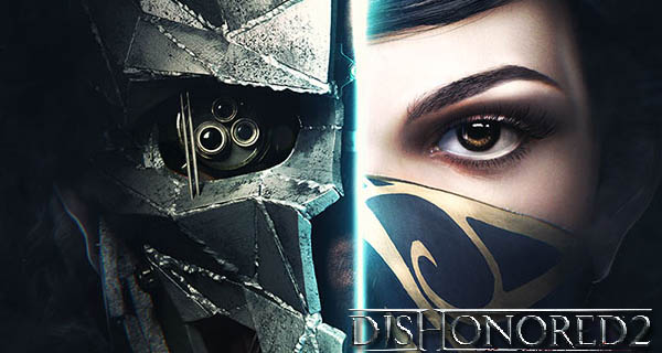 Pre-Order Dishonored 2 Cover