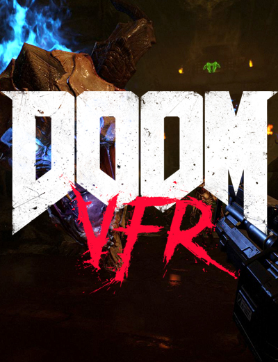 DOOM VFR: DOOM in Virtual Reality Launches This December