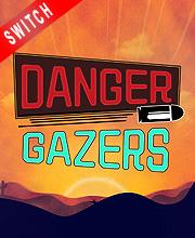 Danger Gazers
