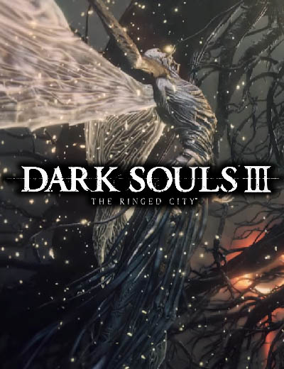 Dark Souls III Final DLC Is Called The Ringed City