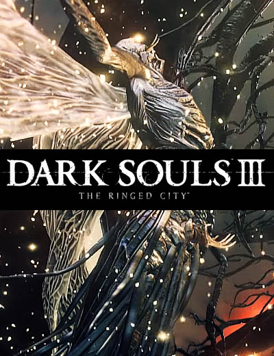 Dark Souls 3 The Ringed City Stunning Gameplay Trailer