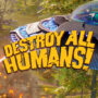 Destroy All Humans Remake Demo Now Live