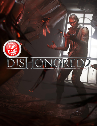 Dishonored 2 Critic Reviews – What Did Gaming Critics Say?
