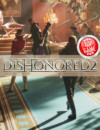 Dishonored 2 PC Version Is Running Into Issues, Workarounds Provided