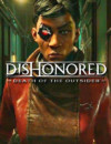 Dishonored Death of the Outsider is the Finale to the Dishonored Series