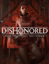 Dishonored Death of the Outsider Gameplay Reveal