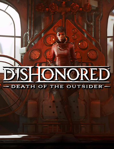 No Dishonored Death of the Outsider Technical Issues, Dev Says