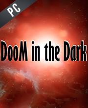 DooM in the Dark