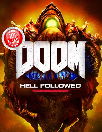 Doom Premium DLC Called Hell Followed Is Out Now!
