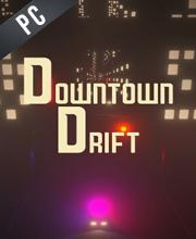 Downtown Drift
