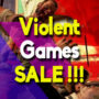 Best deals for the top Violent games (PC, PS4, Xbox One)