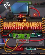 Electroquest Resistance is Futile