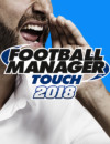 Football Manager Touch 2018 Launches the Same Day as the PC Edition