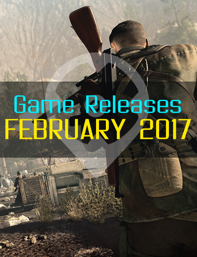 February 2017 Game Releases – For Honor, Sniper Elite 4, and More!