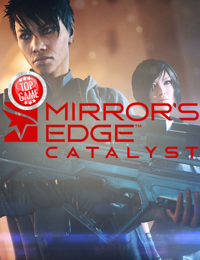 Why You Should Play Mirror's Edge Catalyst – According to EA