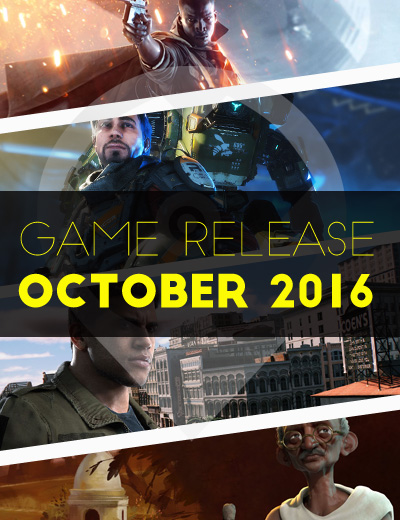 October 2016 Game Release: The Most Awaited Games of the Year!