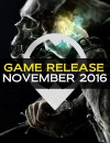 November 2016 Game Releases: All the Details You Need to Know