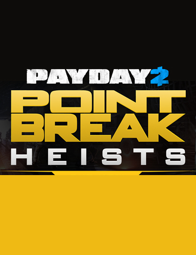 Payday 2 Point Break DLC Features Two New Heists and More!