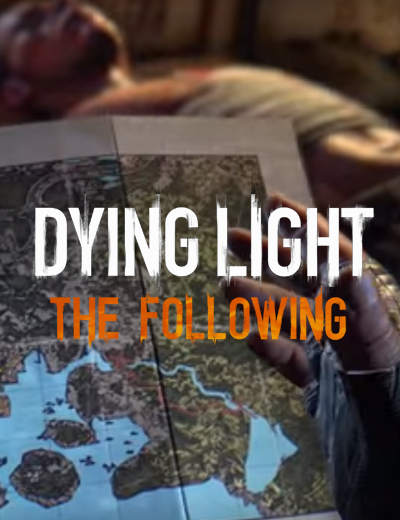 Dying Light The Following Story Teaser Reveals Mysteries to Unfold
