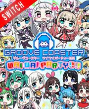 GROOVE COASTER WAI WAI PARTY