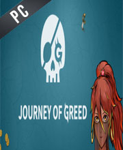 Journey of Greed